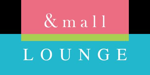 &mall LOUNGE