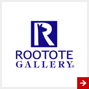 ROOTOTE GALLERY