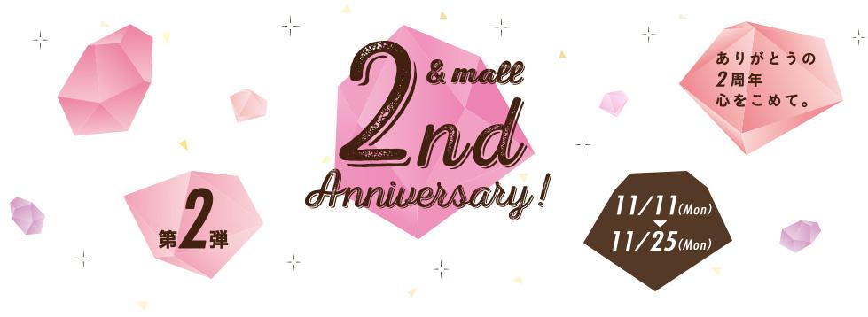 2nd &mall anniversary!