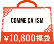 COMME CA ISM