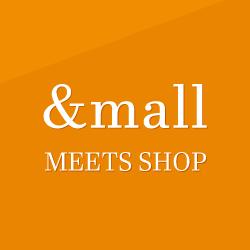 &mall MEETS SHOP 2
