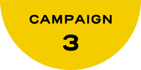 CAMPAIGN 3
