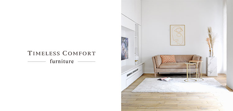 TIMELESS COMFORT FURNITURE