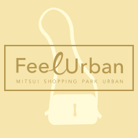 FeelUrban MITSUI SHOPPING URBAN